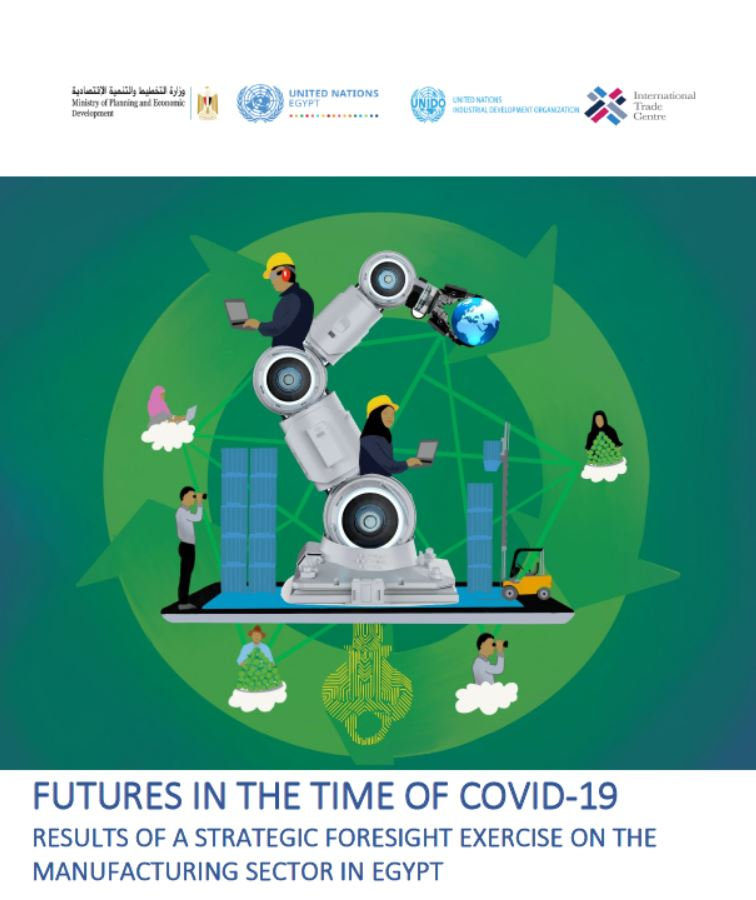Futures in The Time of COVID-19: Results of a strategic foresight exercise on the manufacturing sector in Egypt